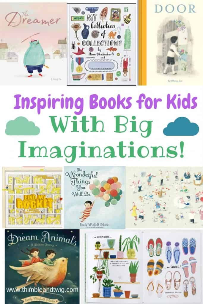 Inspiring Books for Kids with big imaginations